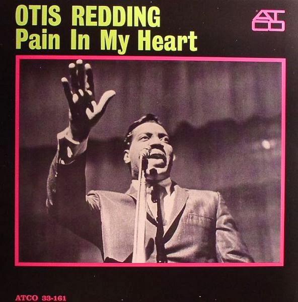 OTIS REDDING - Pain in my heart (1964)