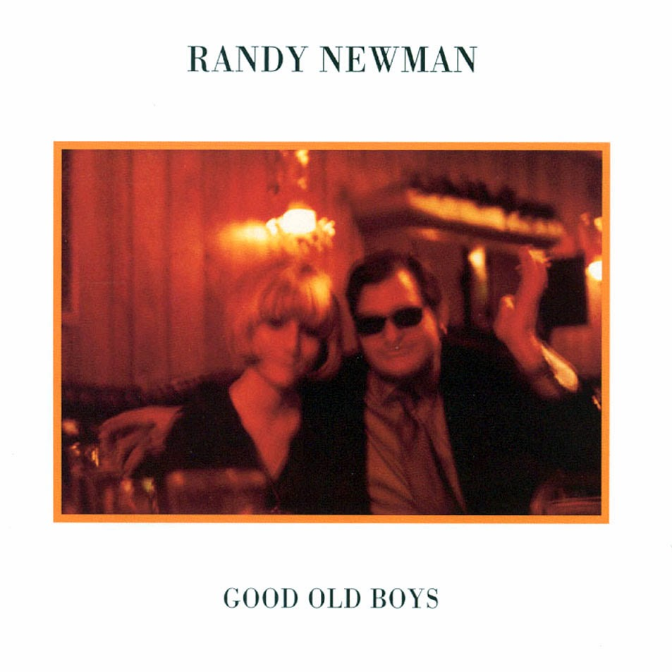 "Randy Newman - ""Good old boys"" (1974) | Exile SH Magazine"