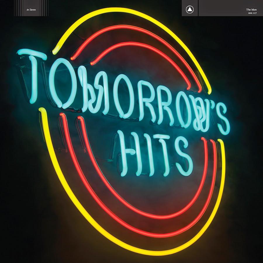 THE MEN - (2014) Tomorrow's hits