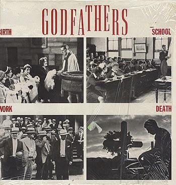 THE GODFATHERS - Birth, school, work, death