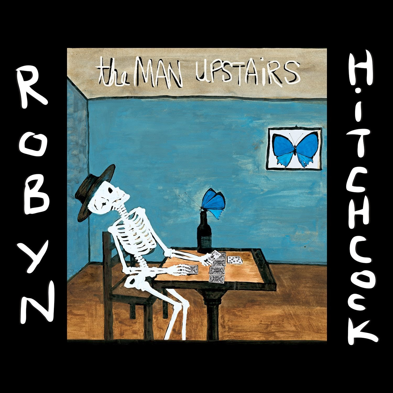 ROBYN HITCHCOCK - (2014) The man upstairs