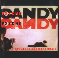 THE JESUS & MARY CHAIN - (1985) Psychocandy