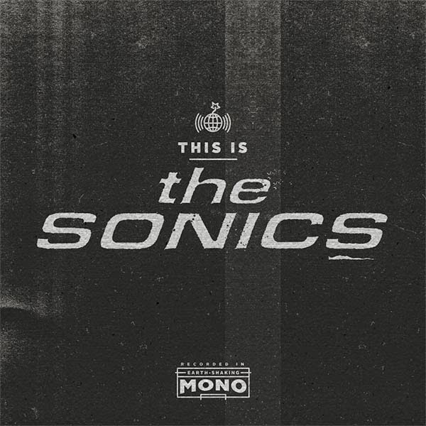 THE SONICS - This is The Sonics (2015)