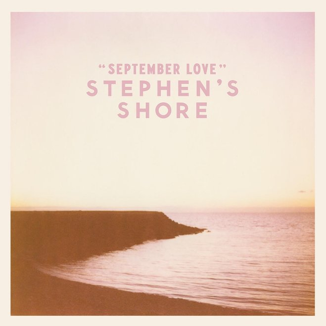 Stephen's Shore - September love 1