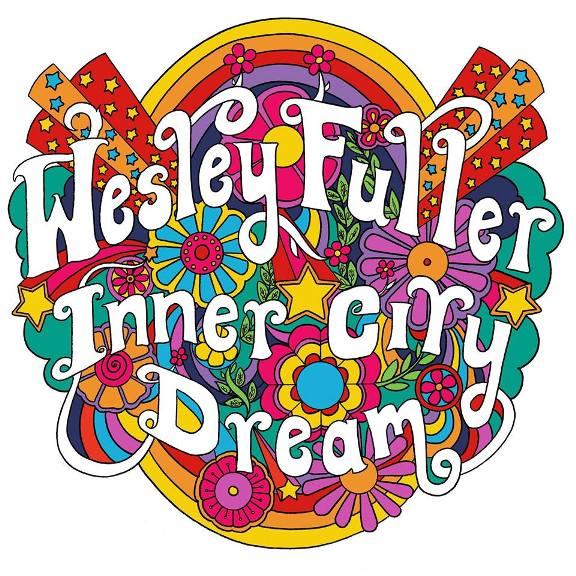 WESLEY FULLER - Inner city dream 1