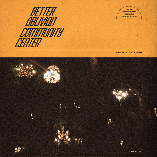 Better Oblivion Community Center (2019) 1