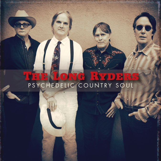 The Long Ryders - Psychedelic Country Soul (2019) 1