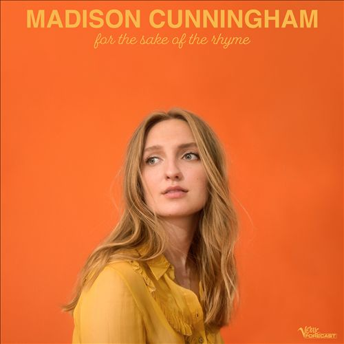 Madison Cunningham - For the sake of the rhyme (2019)