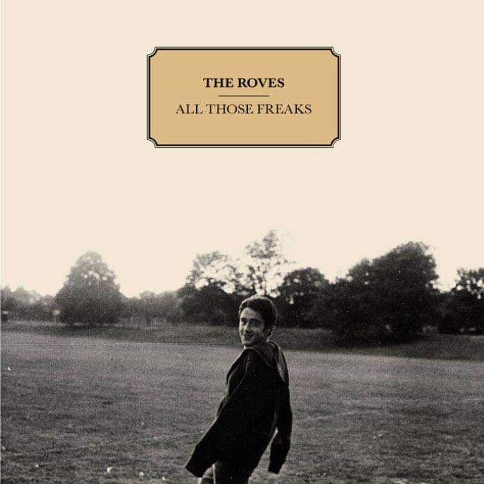 The Roves - All those freaks (2019)