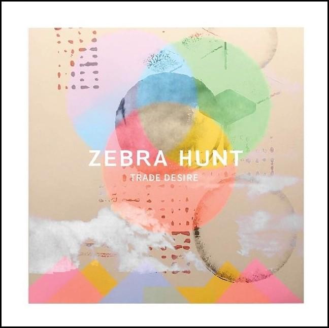 Zebra Hunt - Trade desire (2019)