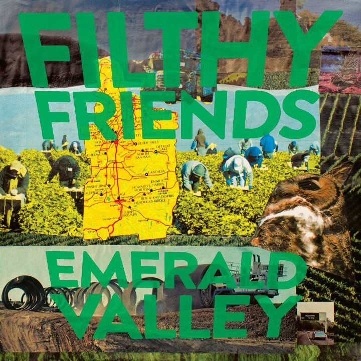 Filthy Friends - Emerald Valley (2019)