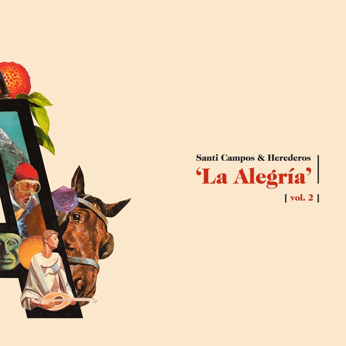 Santi Campos ¬ Herederos - La Alegría (2019)