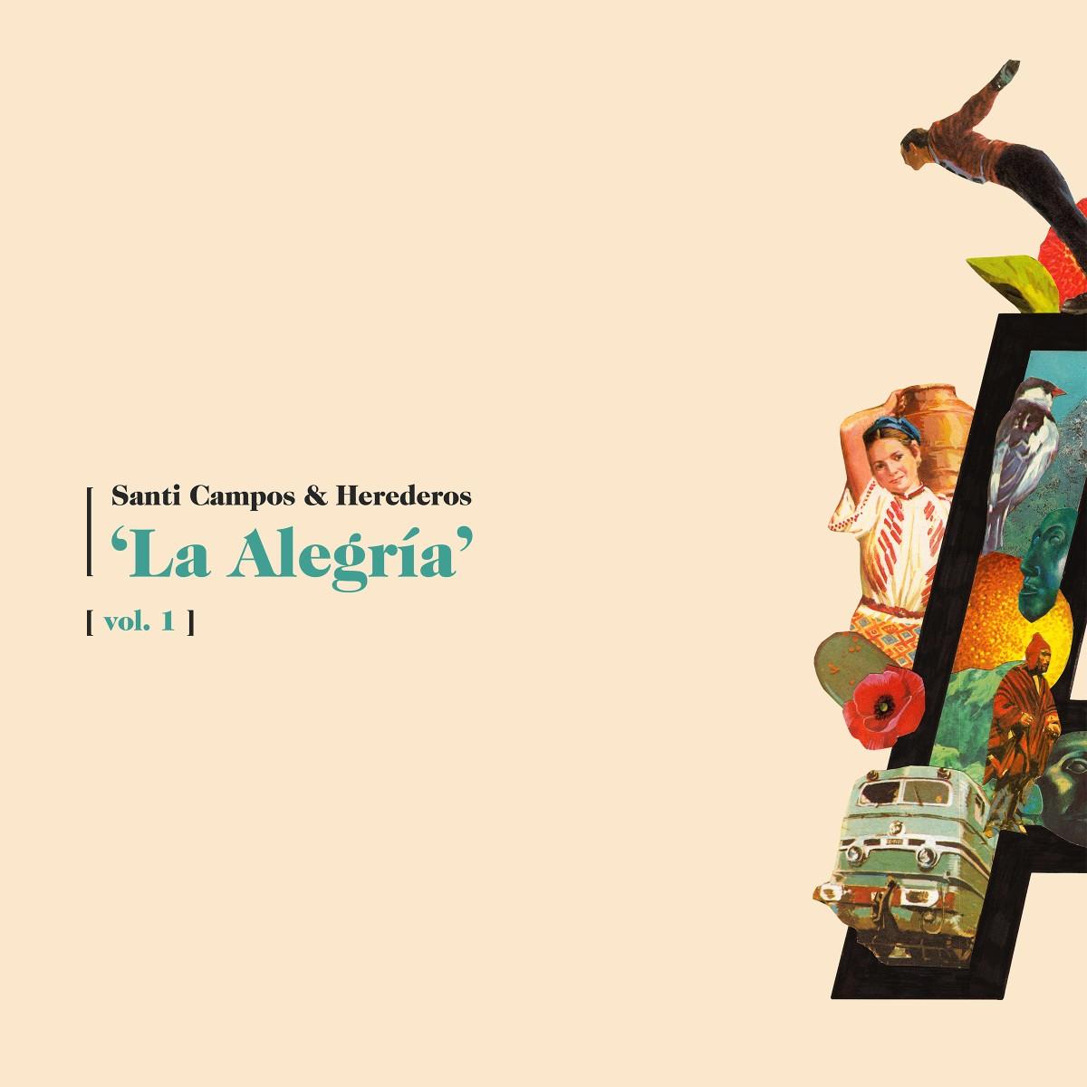 Santi Campos & Herederos - La Alegría, Vol. 2 (2019)