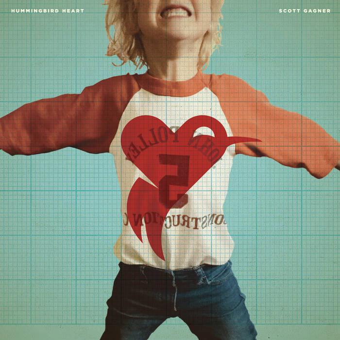 Scott Gagner - Hummingbird Heart (2019)