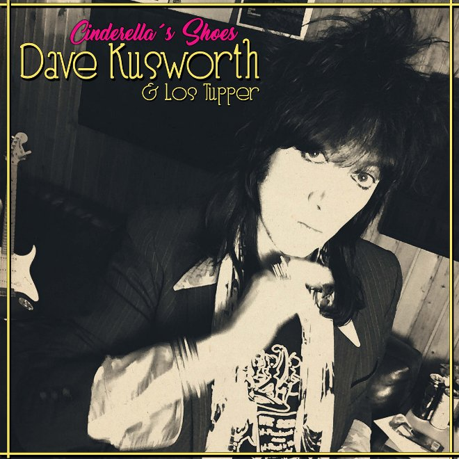 Dave Kusworth & Los Tupper - Cinderella's shoes (2019)
