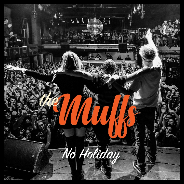 The Muffs - No holiday (2019)