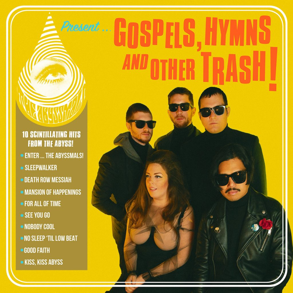The Abyssmals - Gospels, hymns and other trash! (2019)