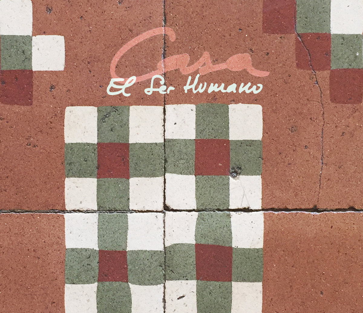 El Ser Humano - Casa