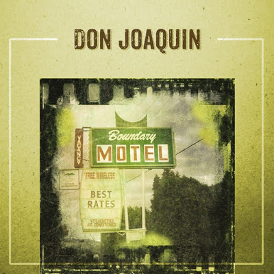Don Joaquín - Boundary motel