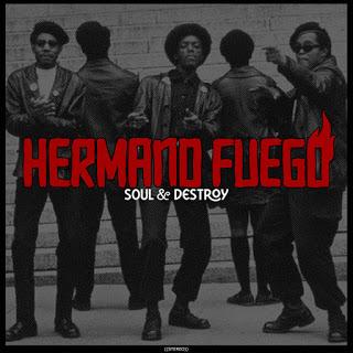 Hermano Fuego - Soul & Destroy (2020)
