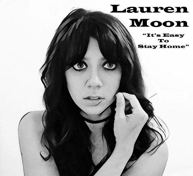'It's easy to stay home', el debut de Lauren Moon