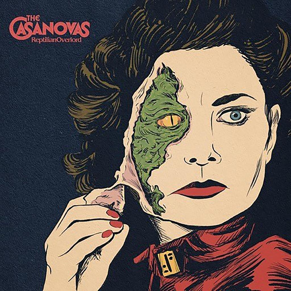 The Casanovas - Reptilian Overlord (2021)