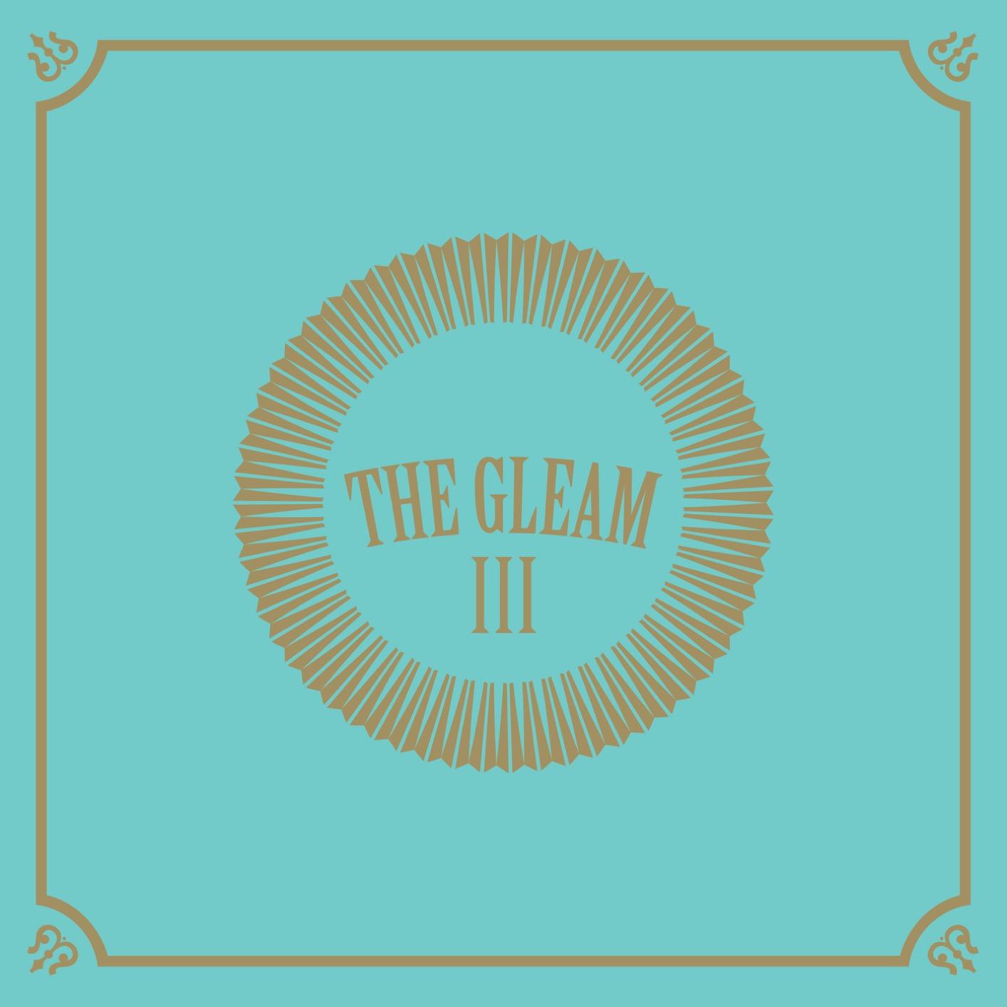 Avett Brothers, Gleam III