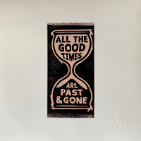 Gillian Welch - All Good Times Are Past & Gone
