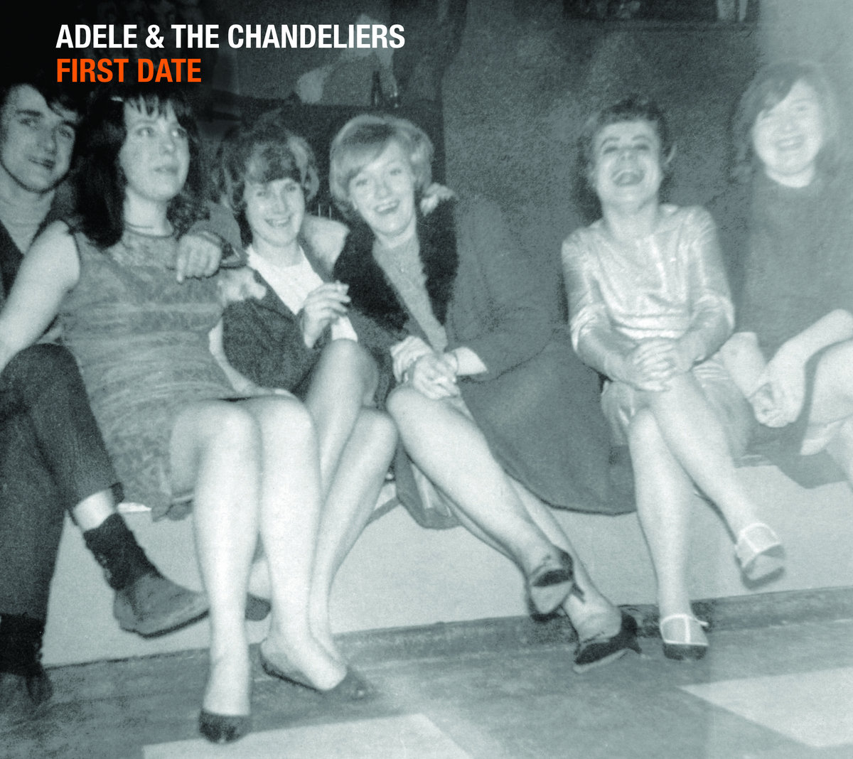 Adele & The Chandeliers - First Date (2021)