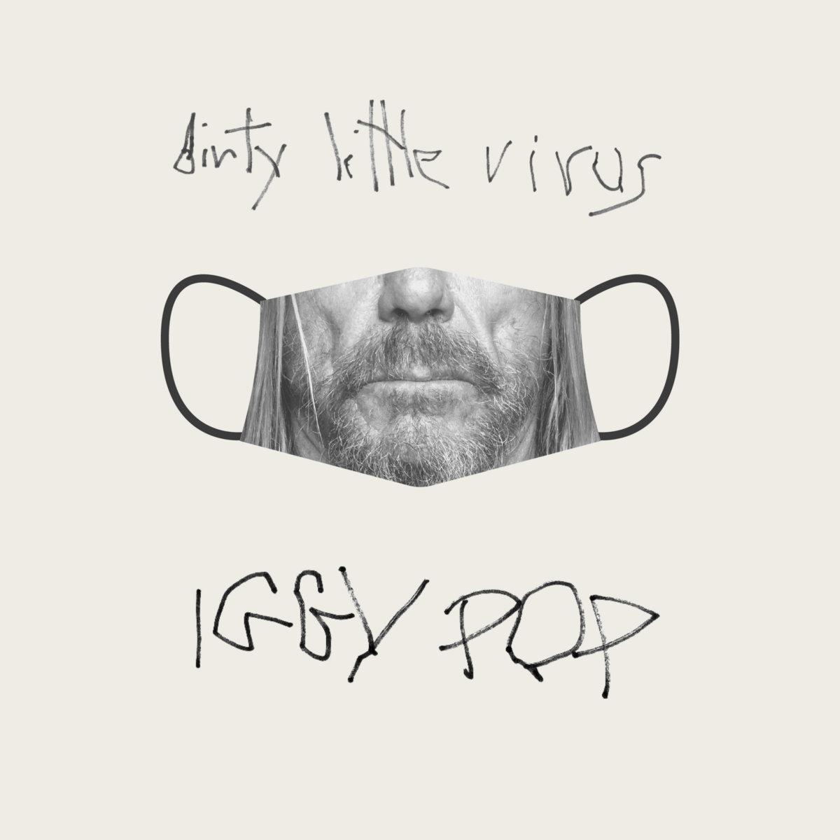 'Dirty little virus' de Iggy Pop