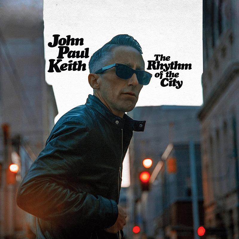 ¿Qué estáis escuchando ahora? - Página 17 John-Paul-Keith-The-Rhythm-of-the-City-1