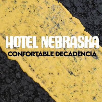 Confortable decadencia, la nueva canción de Hotel Nebraska.