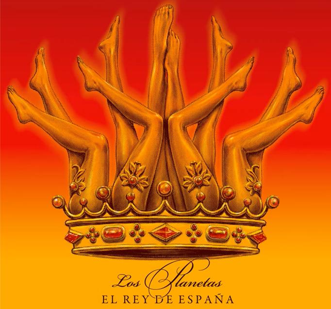 Los Planetas. Single 'El rey de España'