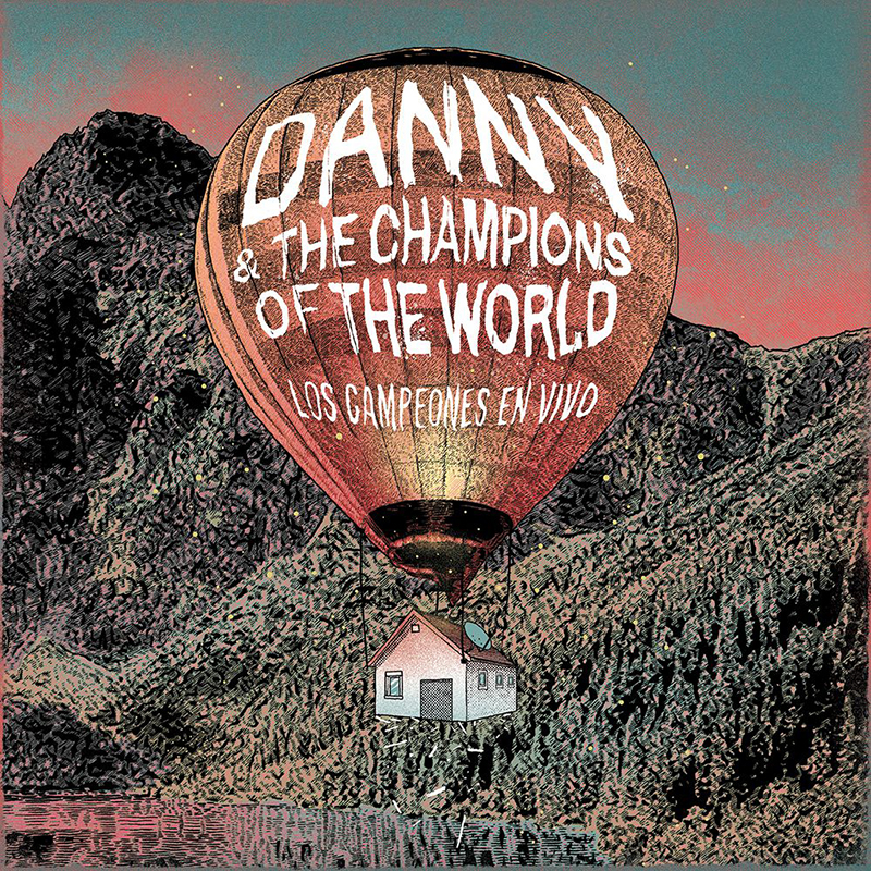 Danny and The Champions of The World. Los campeones en vivo.