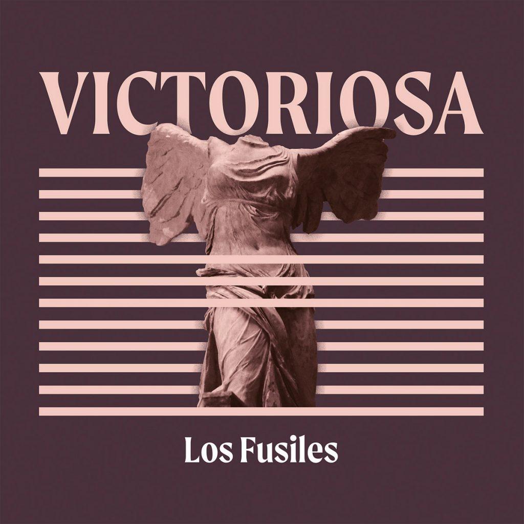 Los Fusiles. Portada 'Victoriosa' (2021)