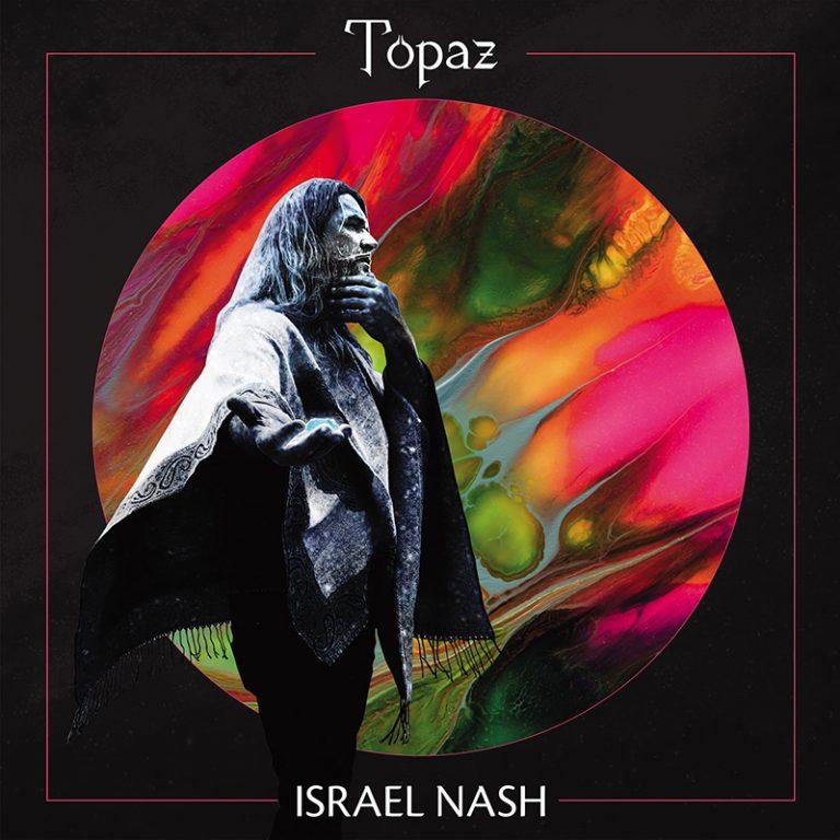 Israel Nash - Topaz