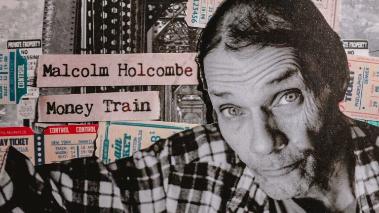 Malcolm Holcombe - Money Train