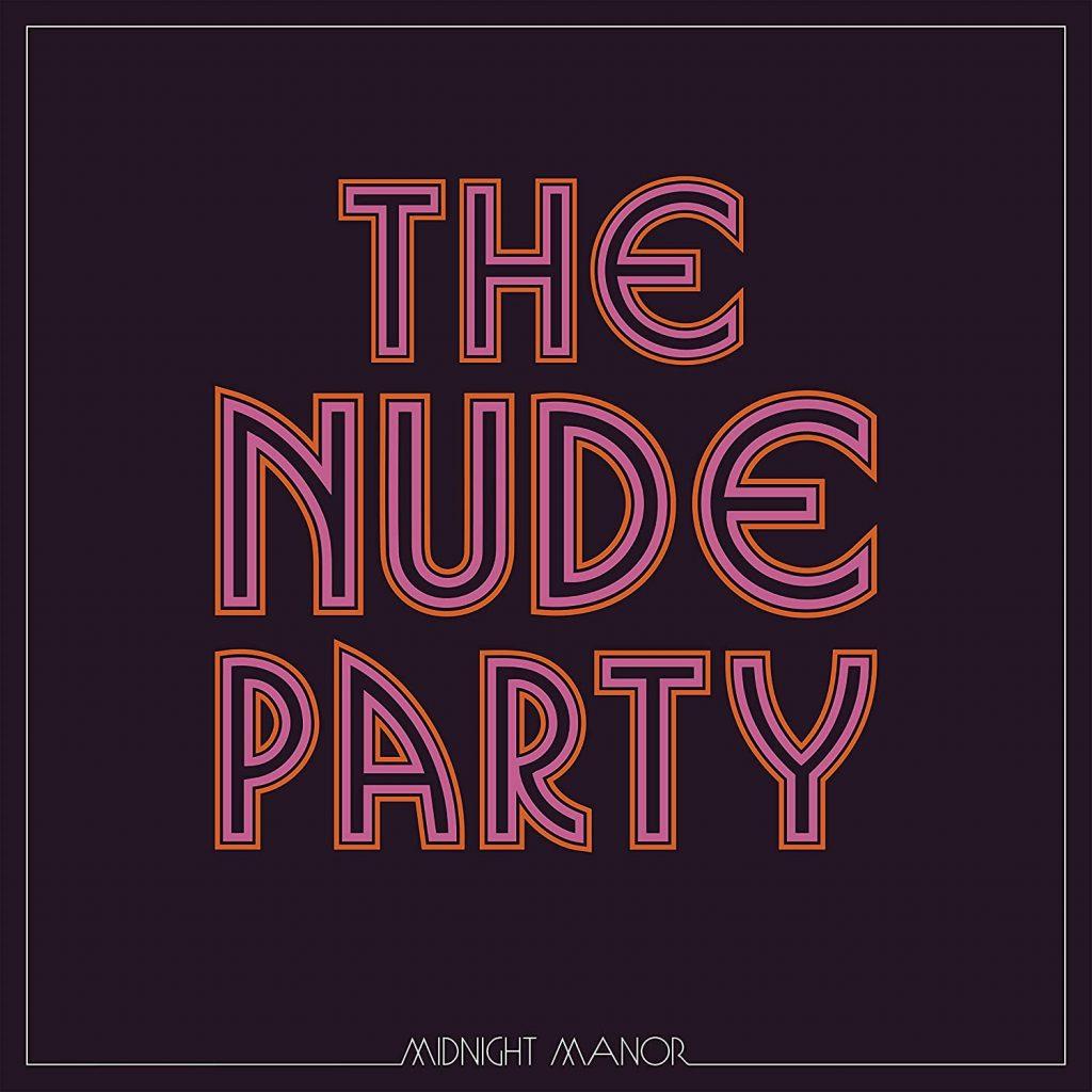 El segundo disco de The Nude Party sigue dejándonos en cueros. Clasicismo, rocanrol aterciopelado y canalla. Canciones repletas de puterío y clase.