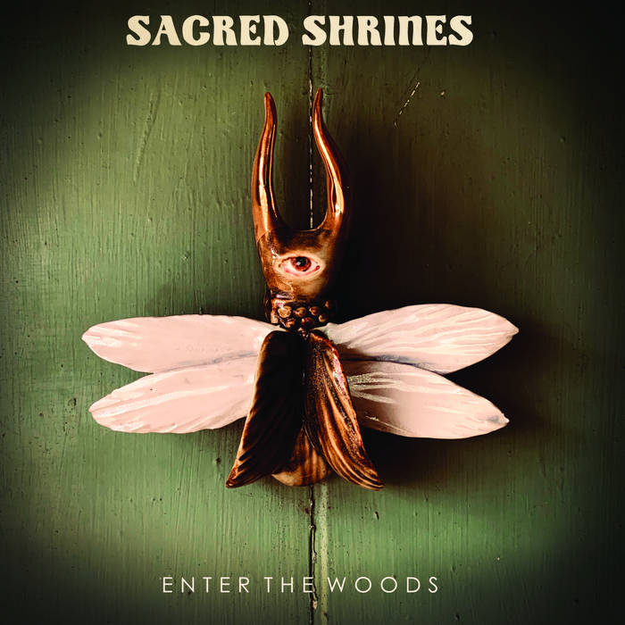 Sacred Shrines - Enter The Wood (2021)