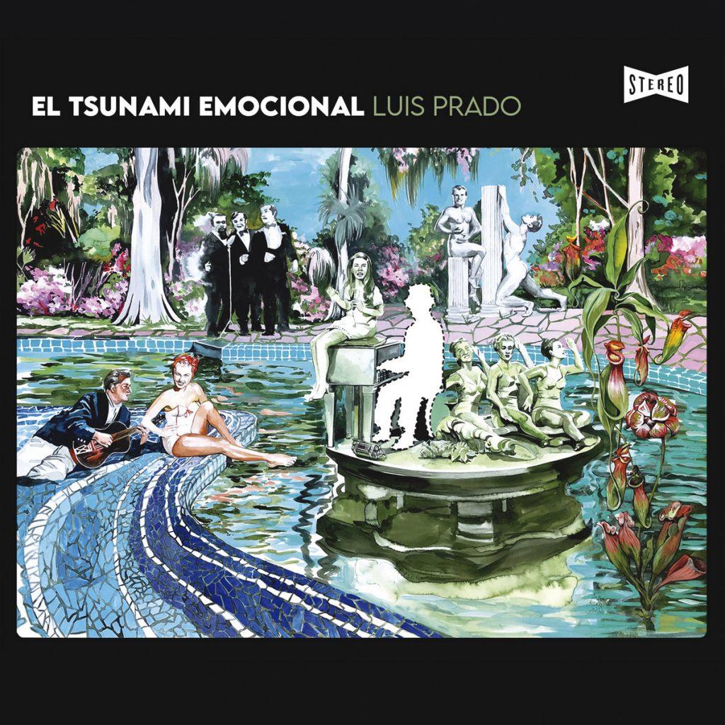 Luis Prado - El Tsunami Emocional (2021)