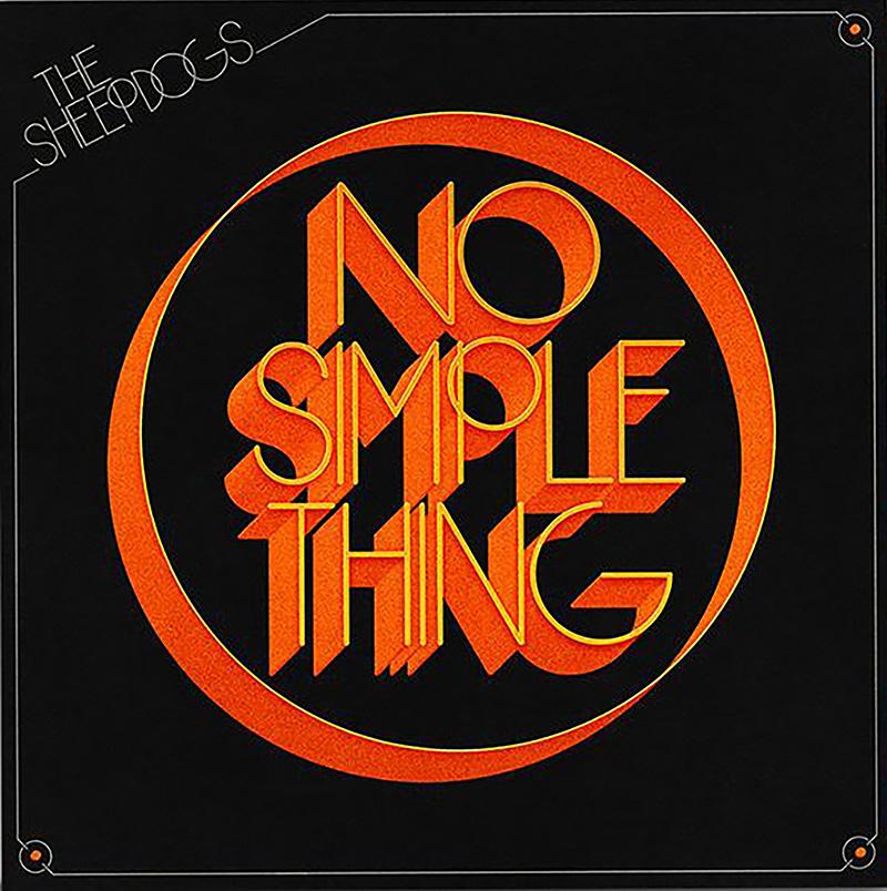 """La banda canadiense The Sheepdogs rompe su silencio desde el 2018 con el EP """"No Simple Thing"""""""