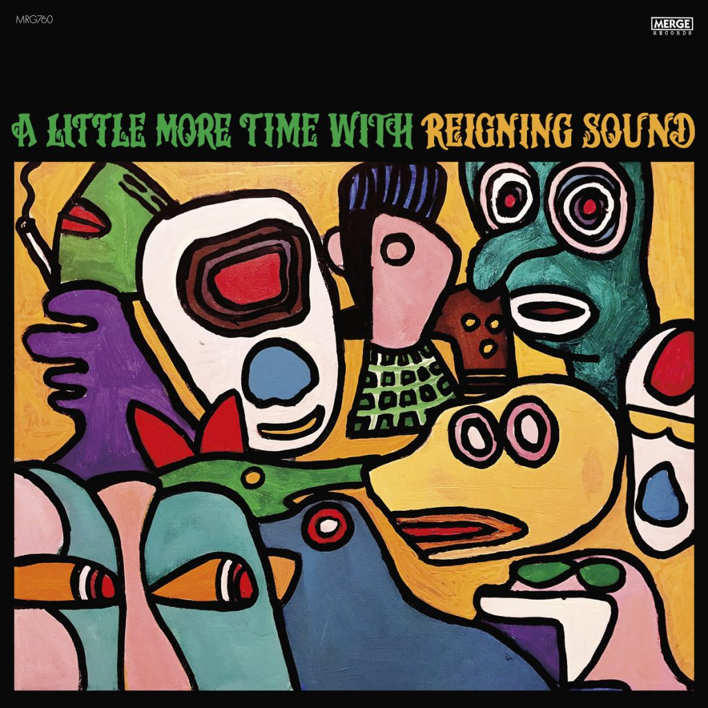 Reigning Sound - A little more time with Reining Sound (2021)