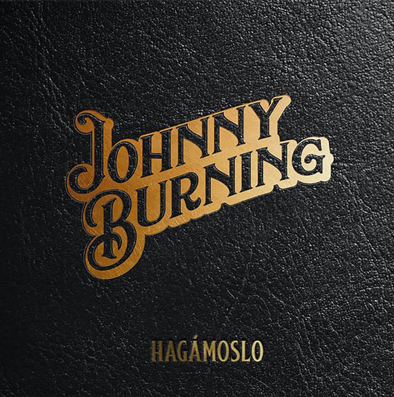 Johnny Burning - Hagámoslo
