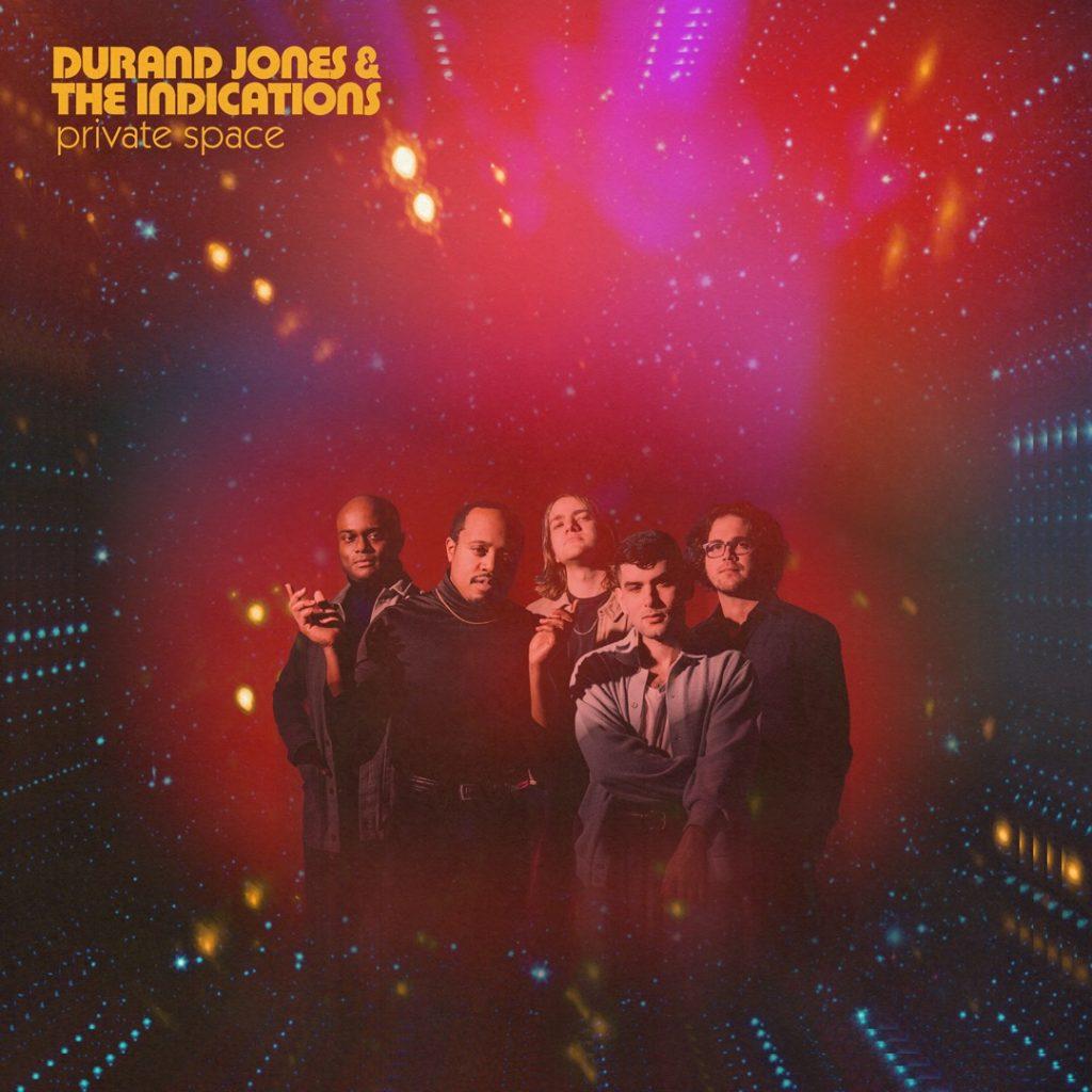 "Noticia sobre ""Private Space"" nuevo disco de Durand Jones & The Indications, 30 de Julio"