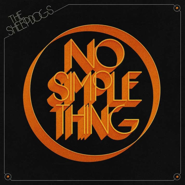 Sheepdogs-No-Simple-Thing
