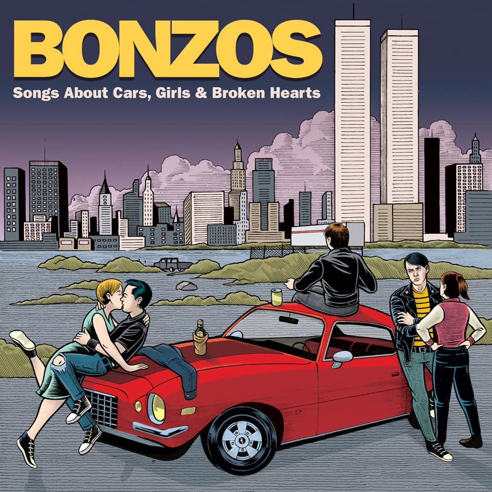 Bonzos - Songs about cars, girls & broken hearts (2021)