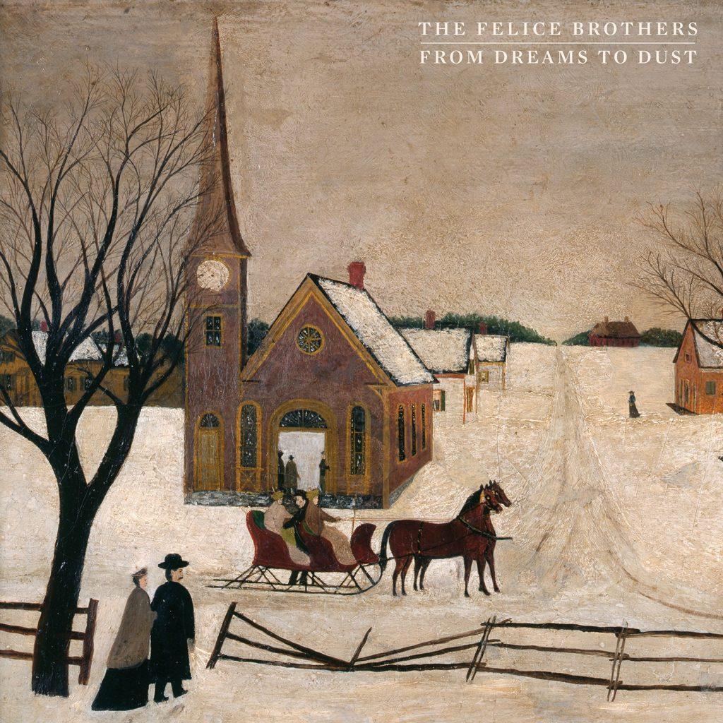 From Dreams to Dust, es el título del nuevo disco de The Felice Brothers que llegará el 17 de Septiembre vía Tep Records.