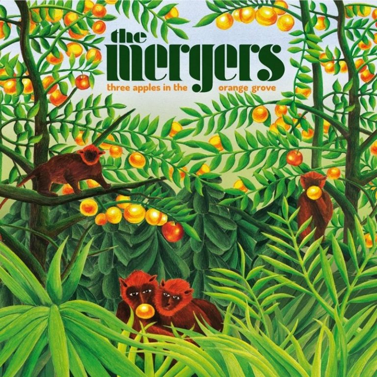 The Mergers - Three Apples in The Orange Groove (2021)