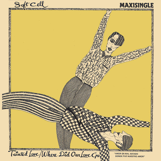 Especial 40 aniversario del single Tainted love de Soft Cell.