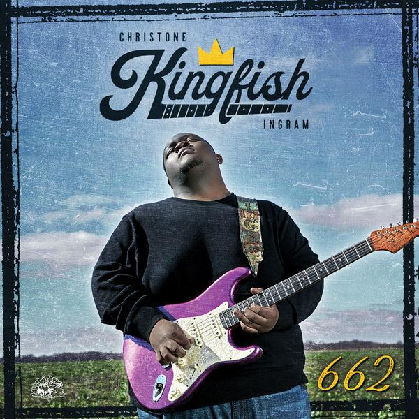 """Mr.Kingfish reafirma lo escuchado en su excelente debut, """"Kingfish"""" del 2019. Christone Ingram con """"662"""" es el presente y el futuro del blues"""